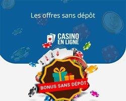 Bonus sans dépôt des meilleurs casinos